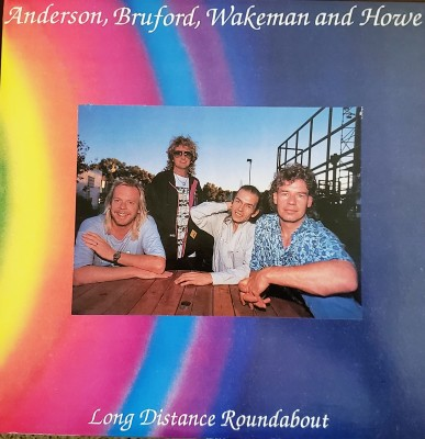 ANDERSON, BRUFORD, WAKEMAN AND HOWE  LONG DISTANCE ROUNDABOUT